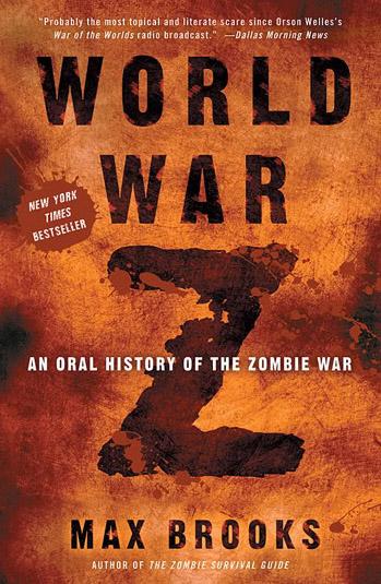 Max Brooks' horror thriller novel WORLD WAR Z becomes Brad Pitt-starring film for December 2012